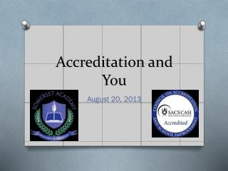 Accreditation and You