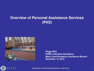 Overview of Personal Assistance Services (PAS)