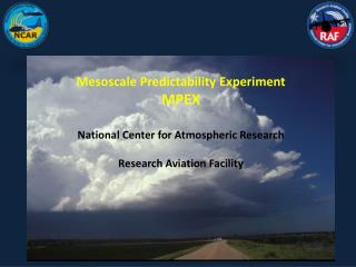 Mesoscale Predictability Experiment MPEX National Center for Atmospheric Research