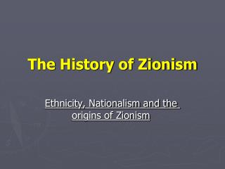 The History of Zionism