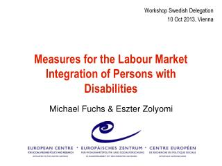 Measures for the  Labour  Market Integration of Persons with Disabilities