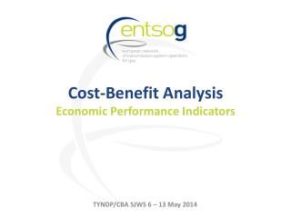 Cost-Benefit Analysis Econo mic  Performance  Indicators
