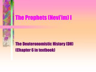 The Prophets (Nevi'im) I