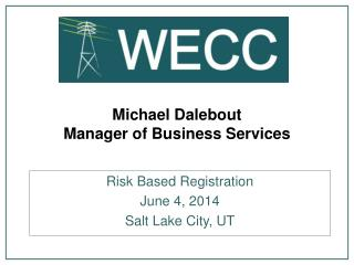Michael Dalebout Manager of Business Services