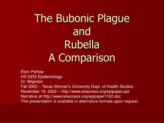 The Bubonic Plague and Rubella A Comparison