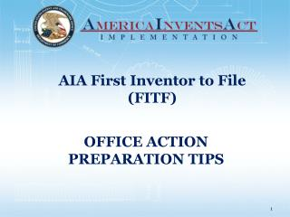 OFFICE ACTION  PREPARATION TIPS