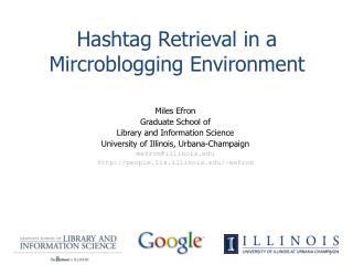 Hashtag Retrieval in a  Mircroblogging  Environment