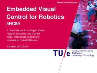 Embedded Visual Control for Robotics 5HC99