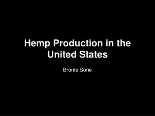 Hemp Production in the United States