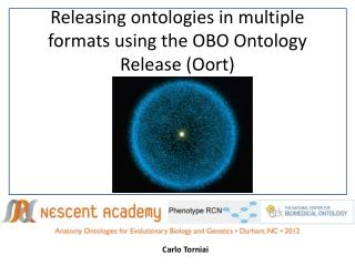 Releasing ontologies in multiple formats using the  OBO Ontology Release ( Oort )