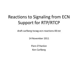 Reactions to Signaling from ECN Support for RTP/RTCP