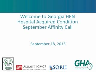Welcome to Georgia HEN  Hospital Acquired Condition  September Affinity Call