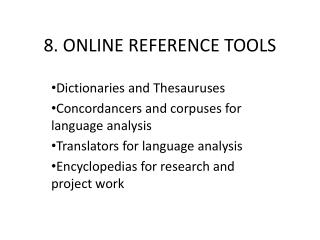 8. ONLINE REFERENCE TOOLS