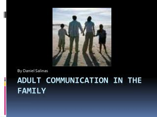 Adult Communication in the Family