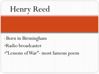 "Born in Birmingham Radio broadcaster ""Lessons of War""- most famous poem"