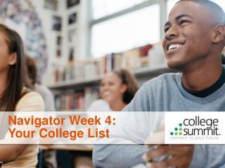Navigator Week 4: Your College List