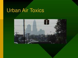 Urban Air Toxics