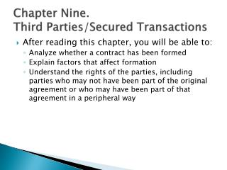 Chapter Nine. Third Parties/Secured Transactions