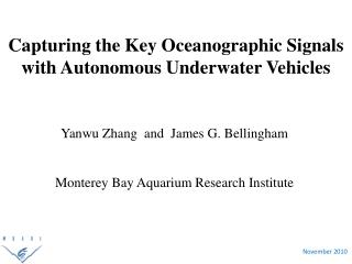 Capturing the Key Oceanographic Signals with  Autonomous Underwater Vehicles