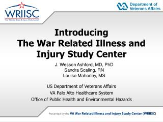 Introducing The War Related Illness and Injury Study Center