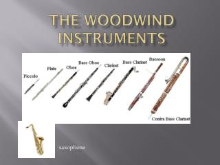 The Woodwind Instruments