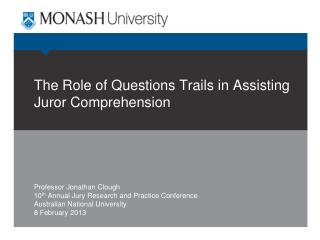 The Role of Questions Trails in Assisting Juror Comprehension