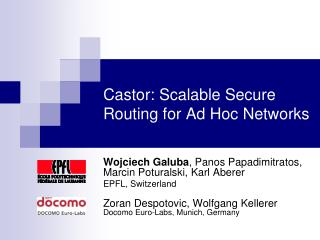 Castor: Scalable Secure Routing for Ad Hoc Networks