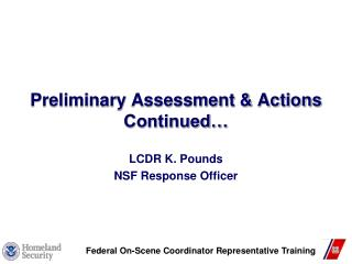 Preliminary Assessment & Actions Continued…