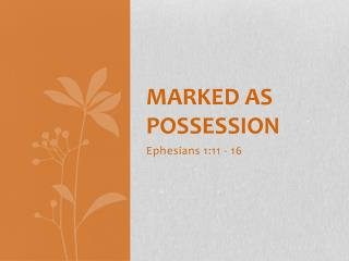Marked as possession