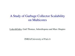 A Study of Garbage Collector Scalability  on  Multicores