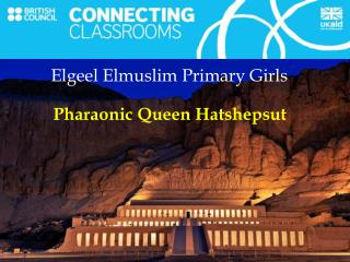 Pharaonic  Queen Hatshepsut