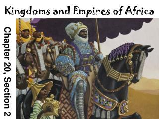 Kingdoms and Empires of Africa
