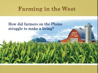 Farming in the West