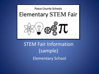 STEM Fair  Information  (sample)