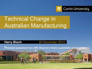 Technical Change in  Australian Manufacturing