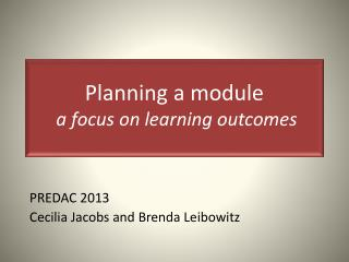 Planning a module   a focus on learning outcomes