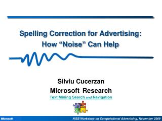 "Spelling  Correction for Advertising: How ""Noise"" Can Help"