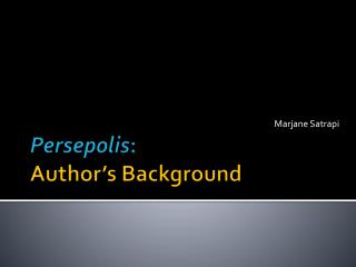 Persepolis : Author's Background