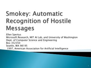 Smokey: Automatic Recognition of Hostile Messages