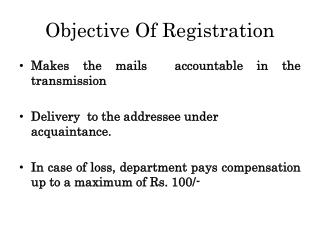 Objective Of Registration