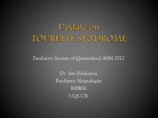 Update on  TOURETTE SYNDROME