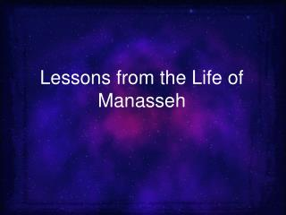Lessons from the Life of Manasseh