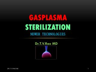 Gas Plasma Sterilization