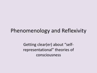 Phenomenology and Reflexivity