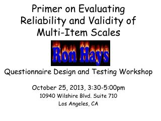 Primer on Evaluating Reliability and Validity of  Multi-Item Scales