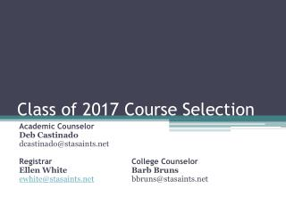 Class of 2017 Course Selection
