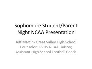 Sophomore Student/Parent Night NCAA Presentation