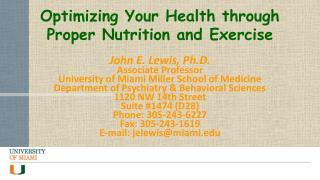 Optimizing Your Health through  Proper  Nutrition and Exercise