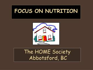 Focus on Nutrition