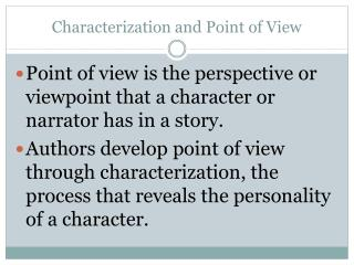 Characterization and Point of View
